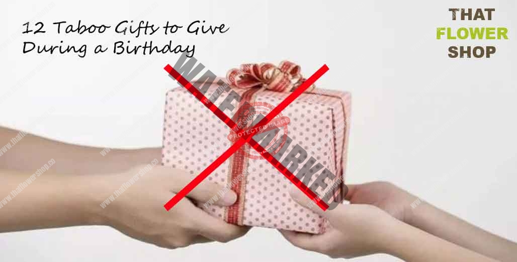 12 Taboo Gifts to Give During a Birthday