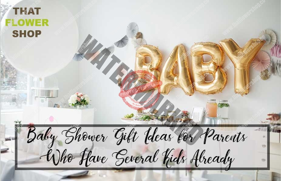 Baby Shower Gift Ideas for Parents Who Have Several Kids Already
