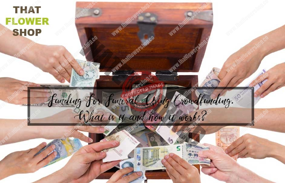 Funding For Funeral Using Crowdfunding. What is it and how it works?