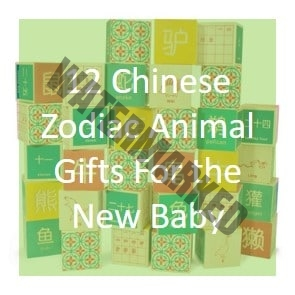 12 Chinese Zodiac Animal Gifts For the New Baby