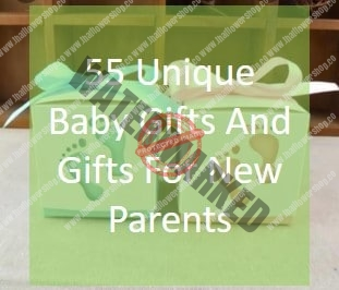 55 Unique Baby Gifts And Gifts For New Parents
