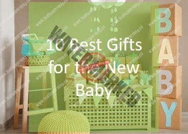 10 Best Gifts for the New Baby