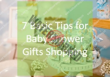 7 Basic Tips for Baby Shower Gifts Shopping